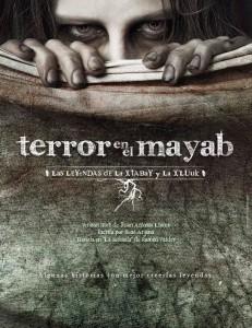 Terror en el Mayab